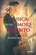 Cover of Musica per un amore proibito