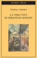 Cover of The Real Life of Sebastian Knight