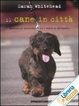 Cover of Il cane in città
