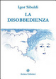 Cover of La disobbedienza
