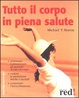 Cover of Tutto il corpo in piena salute