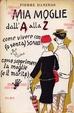 Cover of Mia moglie dall'A alla Z