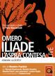 Cover of Iliade. L'aspra contesa.