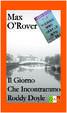 Cover of Il Giorno Che Incontrammo Roddy Doyle