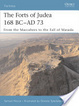 Cover of The Forts of Judaea 168 BC-AD 73