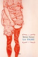 Cover of La tigre