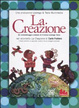 Cover of La creazione. DVD. Con libro