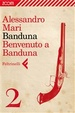 Cover of Banduna 2. Benvenuto a Banduna