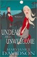 Cover of Undead and Unwelcome