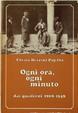 Cover of Ogni ora, ogni minuto