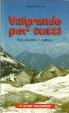 Cover of Valgrande per tutti