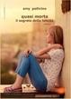 Cover of Quasi morta