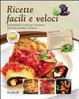 Cover of Ricette facili e veloci