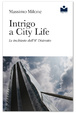 Cover of Intrigo a City Life