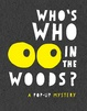 Cover of Who's Who in the Woods?