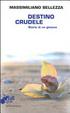 Cover of Destino crudele. Storia di un giovane