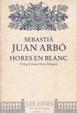 Cover of Hores en blanc