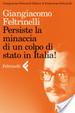 Cover of Persiste la minaccia di un colpo di stato in Italia!