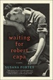 Cover of Waiting for Robert Capa