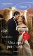 Cover of Una spia per marito