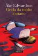 Cover of Grida da molto lontano