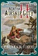 Cover of Agatha H. and the Airship City