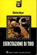 Cover of Esercitazione di tiro