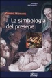 Cover of La simbologia del presepe