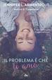 Cover of Il problema è che ti amo