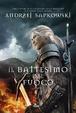 Cover of Il battesimo del fuoco