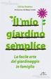 Cover of Il mio giardino semplice