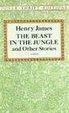 Cover of The Beast in the Jungle and Other Stories