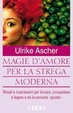 Cover of Magie d'amore per la strega moderna