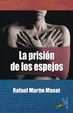 Cover of La Prisión de Los Espejos