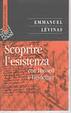 Cover of Scoprire l'esistenza con Husserl e Heidegger