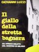 Cover of Il giallo della Stretta Bagnera