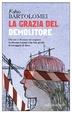 Cover of La grazia del demolitore
