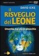 Cover of Il risveglio del leone. Umanità mai più in ginocchio. DVD. Con libro