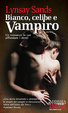 Cover of Bianco, celibe e vampiro