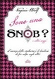 Cover of Sono una snob?
