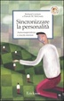 Cover of Sincronizzare la personalità