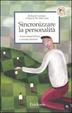 Cover of Sincronizzare la personalità