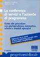 Cover of La conferenza di servizi e l'accordo di programma