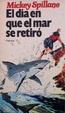 Cover of El día en que el mar se retiró