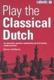 Cover of Play the Classical Dutch