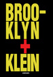 Cover of Brooklyn + Klein