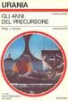 Cover of Gli anni del precursore