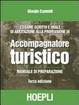 Cover of L'esame scritto e orale di abilitazione alla professione di accompagnatore turistico