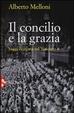 Cover of Il Concilio e la grazia