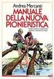 Cover of Manuale della nuova pioneristica